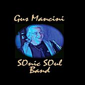 Nexus Famous Brooklyn Garage Band de Gus Mancini Sonic Soul Band