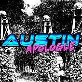 Austin Apologue by Austin Apologue