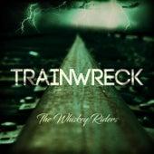 Train Wreck de The Whiskey Riders