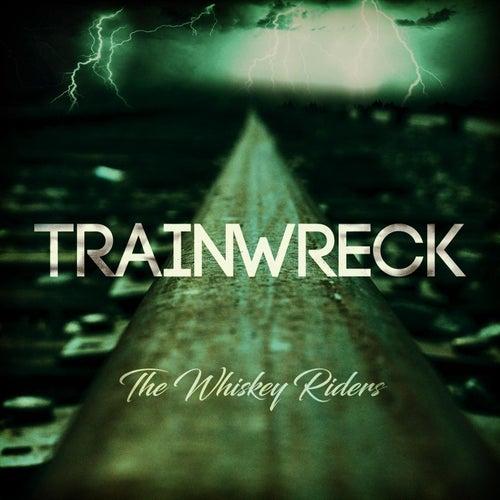 Train Wreck von The Whiskey Riders