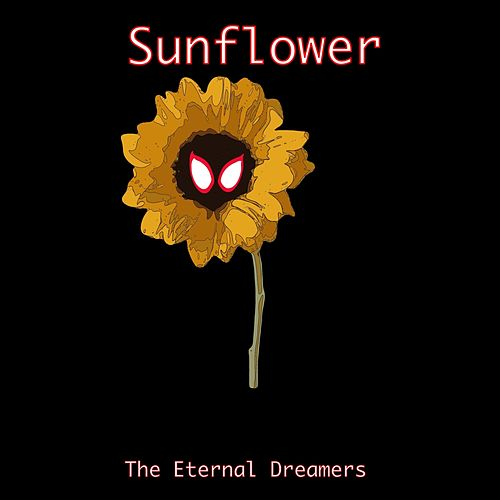 Sunflower (From Spiderman: Into the Spider-Verse) von The Eternal Dreamers