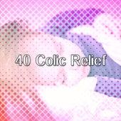 40 Colic Relief von Rockabye Lullaby