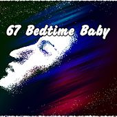67 Bedtime Baby by Spa Relaxation