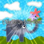 15 Miles Moo Cows Nursery Rhymes by Canciones Infantiles