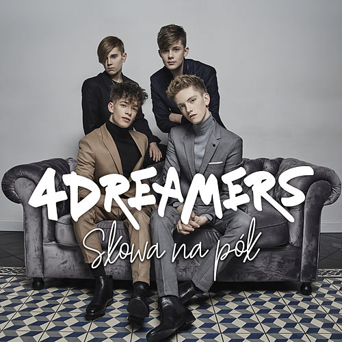 Słowa Na Pół by The 4 Dreamers