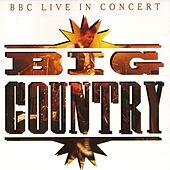 Live In Concert by Big Country