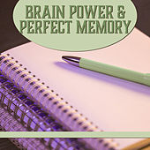 Brain Power & Perfect Memory – Classical Songs for Learning, Creative Music, Calmer Mind by Classical Study Music (1)