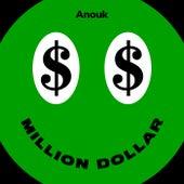Million Dollar van Anouk