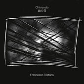 Chi No Oto (Solo Piano Version) by Francesco Tristano