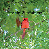 Frosty Christmas by Thomas Littlepage Martin
