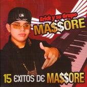 15 Exitos de Massore by Erick Y Su Grupo Massore