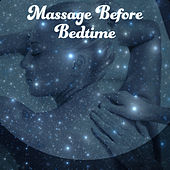 Massage Before Bedtime - Rest for Body, Oasis of Peace, Mute Mind, Paradise Climate by Deep Sleep Music Academy