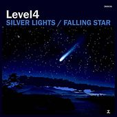 Silver Lights / Falling Star by Level 4