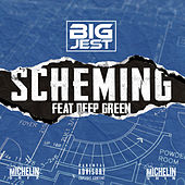 Scheming (feat. Deep Green) von Big Jest