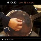 S. O. D. On Banjo by Christophe Deremy
