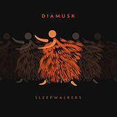 Sleepwalkers de Diamusk