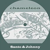 Chameleon di Santo and Johnny