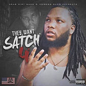 They Want Satch 4 by ADG Satch
