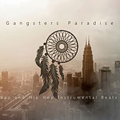 Rap and Hip Hop Instrumental Beats von Gangster Paradise