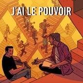 J'ai Le Pouvoir (Yo Tengo el Poder) by Seguridad Social