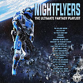 Nightflyers - The Ultimate Fantasy Playlist de Various Artists