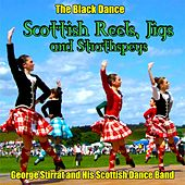 :The Black Dance : Scottish Reels,Jigs and Strathspeys by George Stirrat