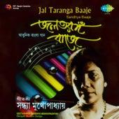 Jal Taranga Baaje by Sandhya Mukherjee