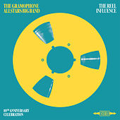 The Reel Influence by The Gramophone Allstars