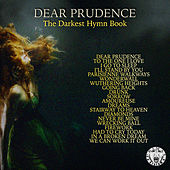 Dear Prudence - The Darkest Hymn Book by Various Artists