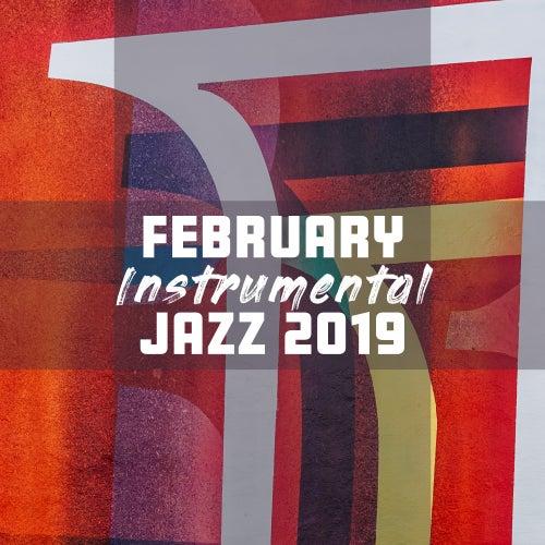 February Instrumental Jazz 2019 von Jazz Lounge