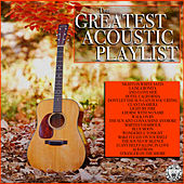 The Greatest Acoustic Playlist de Various Artists