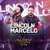 Você Me Traz Paz, ao Vivo em Goiânia by Lincoln e Marcelo