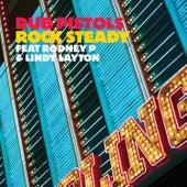 Rock Steady von Dub Pistols