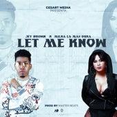 Let Me Know de Jey Brown
