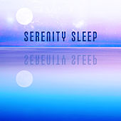 Serenity Sleep – Music for Relaxation, Deep Sleep, Music Therapy, Calming Songs to Bed by Sleep Sound Library