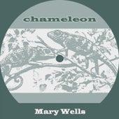Chameleon von Mary Wells