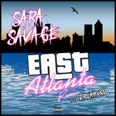 East Atlanta (Remix) [feat. Drummxnd] de Sara Savage