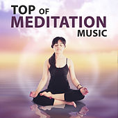 Top of Meditation Music – Sounds of Nature, Meditation Music, Yoga Practice, Tantra, Kundalini, Hatha Yoga de Zen Meditation and Natural White Noise and New Age Deep Massage