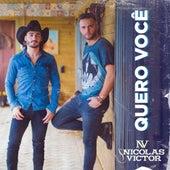Quero Você de Nicolas e Victor