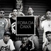 Ideia Real by Fora da Caixa