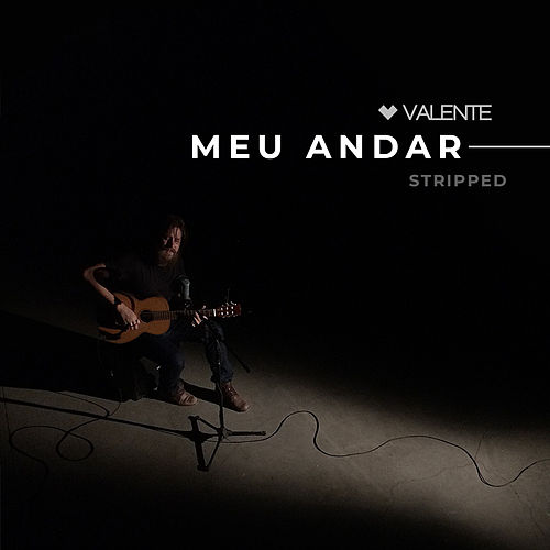 Meu Andar (Stripped Mix) de Valente