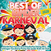 Best of Kinder Karneval 2019 (Kinderkarneval und Kinderfasching Hits - Schlager Fasching Party für jecke Kids im Club) de Various Artists