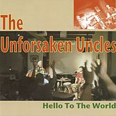 Hello to the World de The Unforsaken Uncles