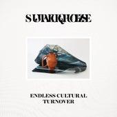 Endless Cultural Turnover de Jacques