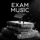 Exam Music – Sounds for Study, Easier Exam, Deep Focus by Classical Study Music (1)