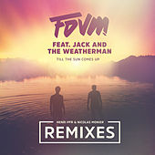Till The Sun Comes Up (Remixes) by Fdvm