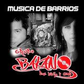Musica de barrios de Grupo Bakano De Luis Y Cony