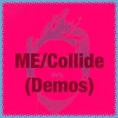 ME/Collide (Demos) de Derek Best