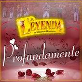 Profundamente by La Leyenda De Servando Montalva