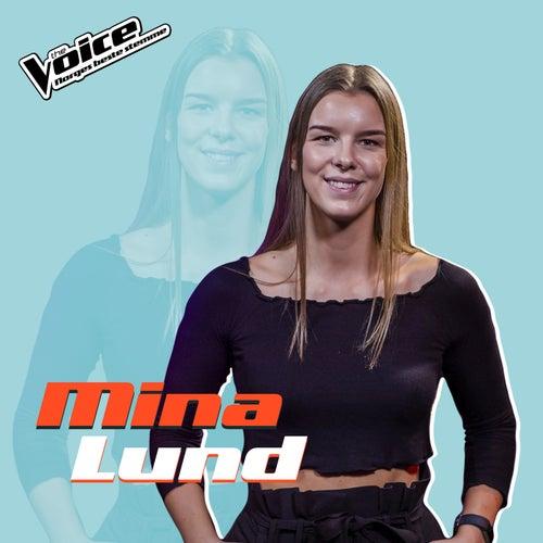 Unstoppable (Fra TV-Programmet 'The Voice') van Mina Lund